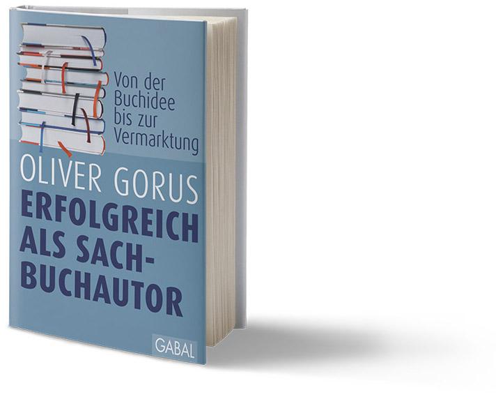 Oliver Gorus - Erfolgreich als Sachbuchautor